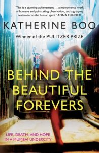 Behind the Beautiful Forevers, Katherine Boo